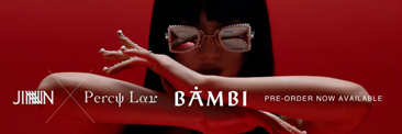 2018 JINNNN x PERCY LAU 聯名款眼鏡「BAMBI」- Voguing your style!